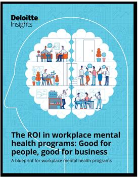 Deloitte Mental Health in hte Workpalce ROI report download